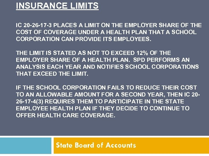 INSURANCE LIMITS IC 20 -26 -17 -3 PLACES A LIMIT ON THE EMPLOYER SHARE