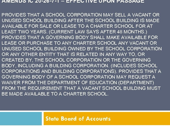 AMENDS IC 20 -26 -7 -1 – EFFECTIVE UPON PASSAGE PROVIDES THAT A SCHOOL