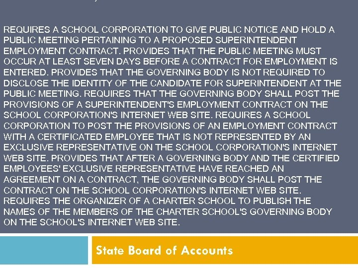 EFFECTIVE JULY 1, 2012 REQUIRES A SCHOOL CORPORATION TO GIVE PUBLIC NOTICE AND HOLD