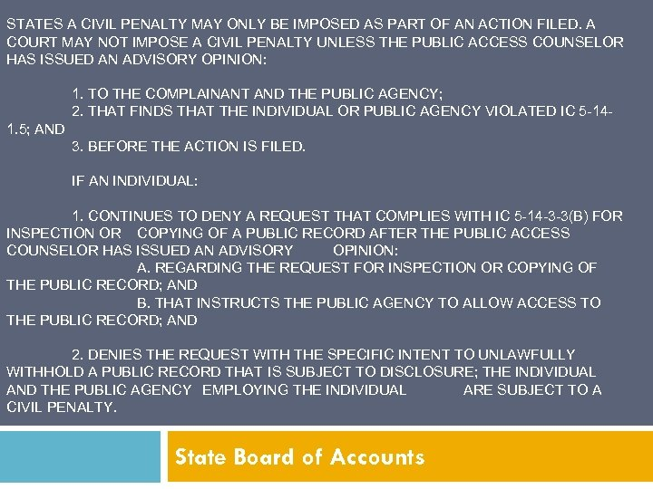 STATES A CIVIL PENALTY MAY ONLY BE IMPOSED AS PART OF AN ACTION FILED.