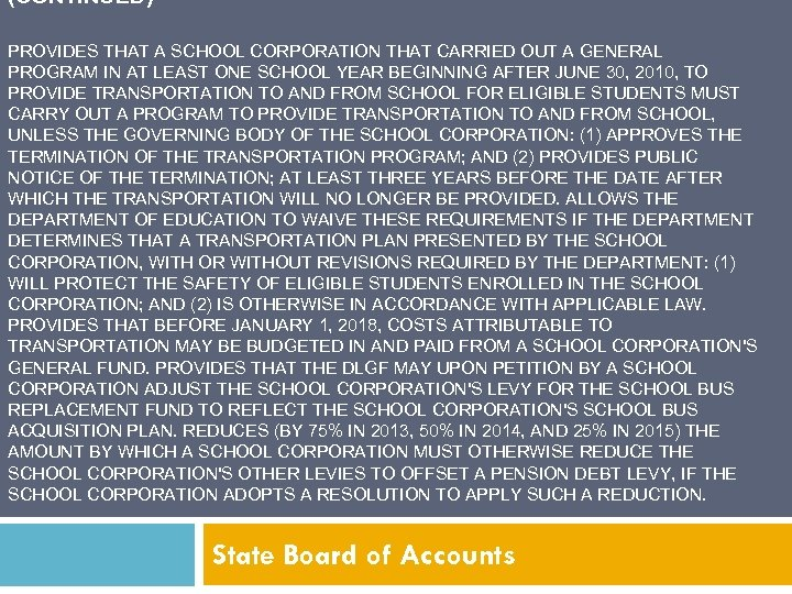 (CONTINUED) PROVIDES THAT A SCHOOL CORPORATION THAT CARRIED OUT A GENERAL PROGRAM IN AT