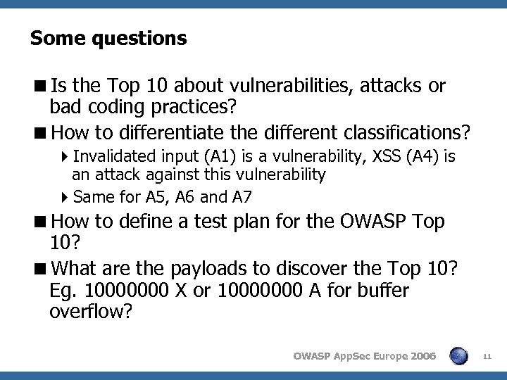 Some questions <Is the Top 10 about vulnerabilities, attacks or bad coding practices? <How