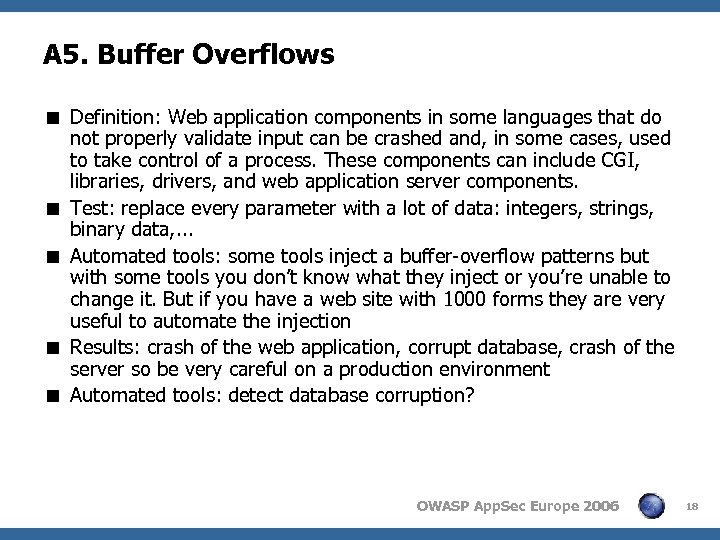 A 5. Buffer Overflows < Definition: Web application components in some languages that do