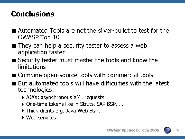 Conclusions < Automated Tools are not the silver-bullet to test for the OWASP Top