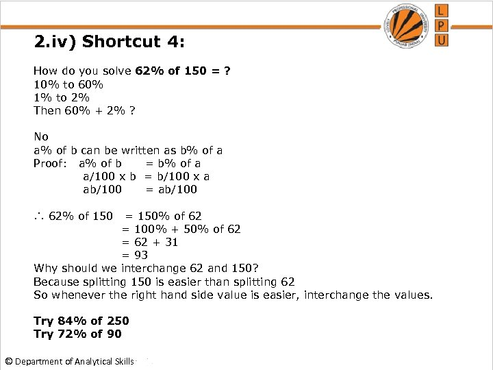 2. iv) Shortcut 4: How do you solve 62% of 150 = ? 10%