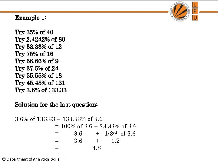 Example 1: Try 35% of 40 Try 2. 4242% of 80 Try 33. 33%