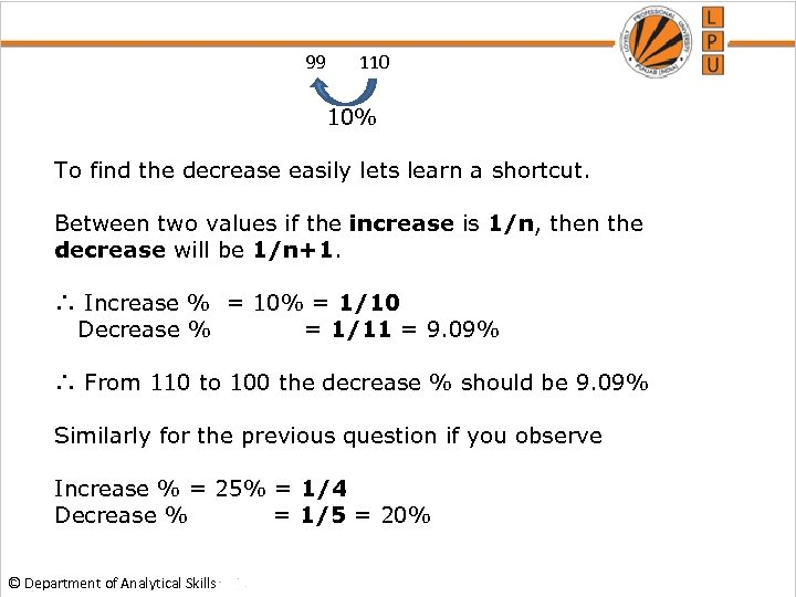99 110 10% To find the decrease easily lets learn a shortcut. Between two