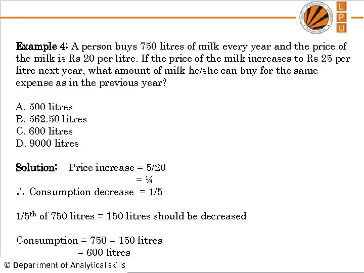 Example 4: A person buys 750 litres of milk every year and the price