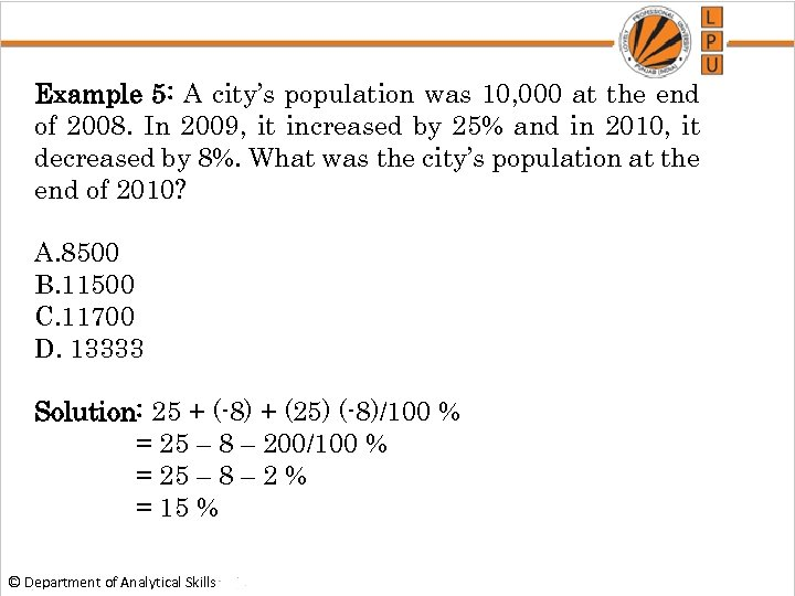 Example 5: A city's population was 10, 000 at the end of 2008. In