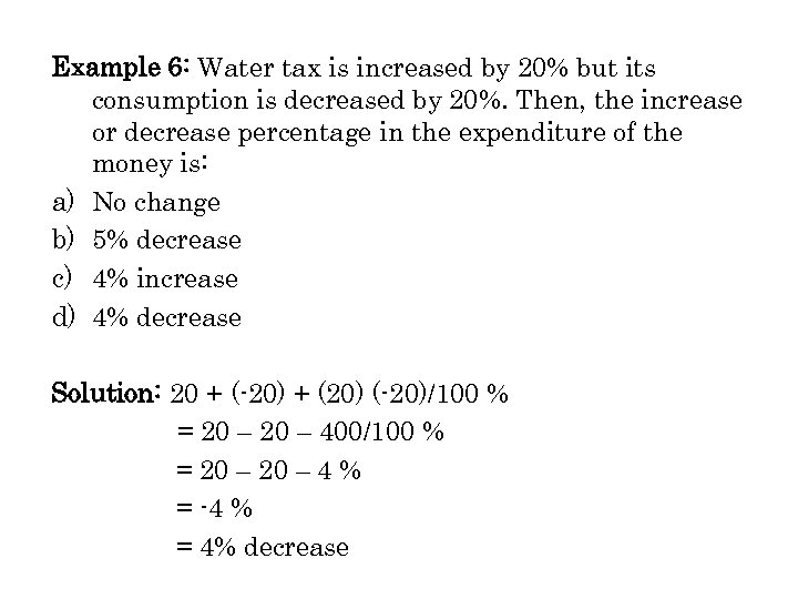Example 6: Water tax is increased by 20% but its consumption is decreased by
