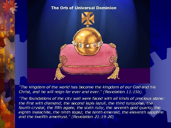The Orb of Universal Dominion