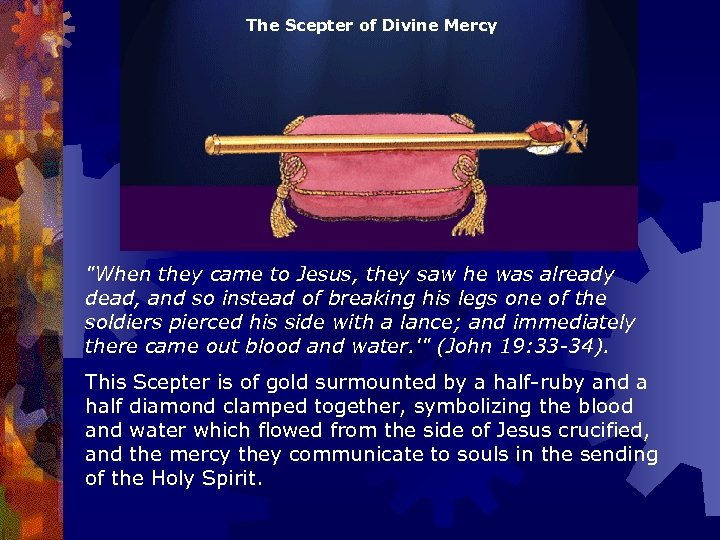 The Scepter of Divine Mercy