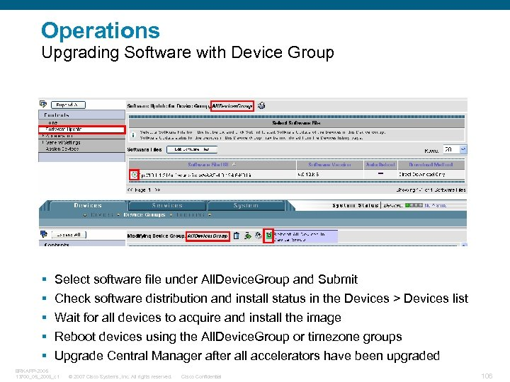 Operations Upgrading Software with Device Group § § § Select software file under All.