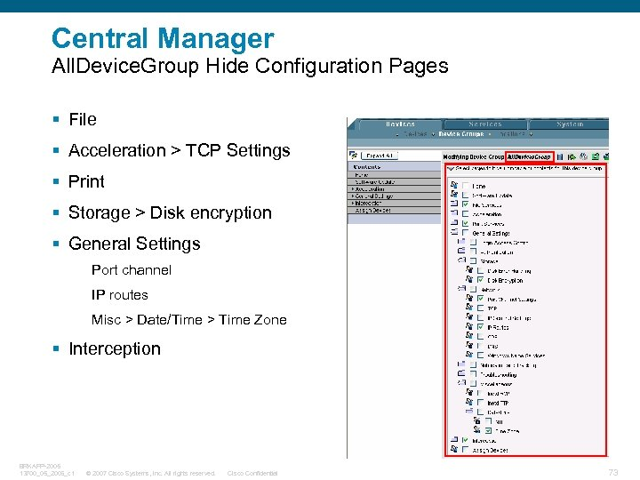 Central Manager All. Device. Group Hide Configuration Pages § File § Acceleration > TCP