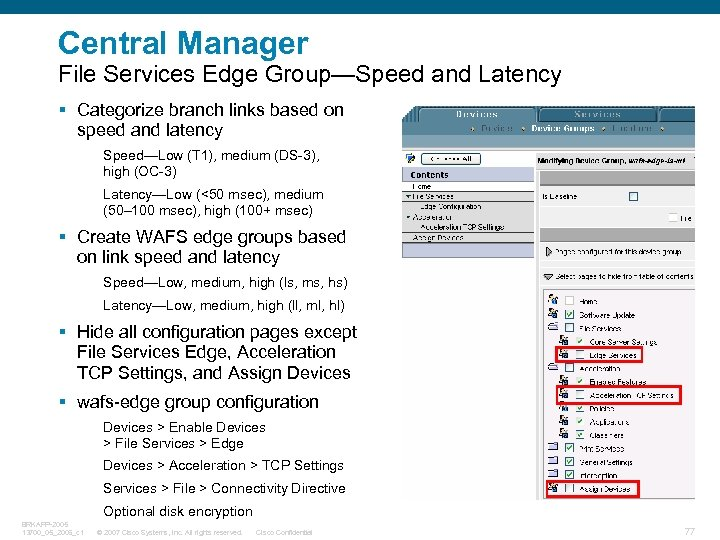 Central Manager File Services Edge Group—Speed and Latency § Categorize branch links based on