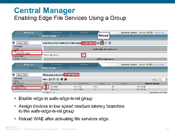 Central Manager Enabling Edge File Services Using a Group § Enable edge in wafs-edge-ls-ml