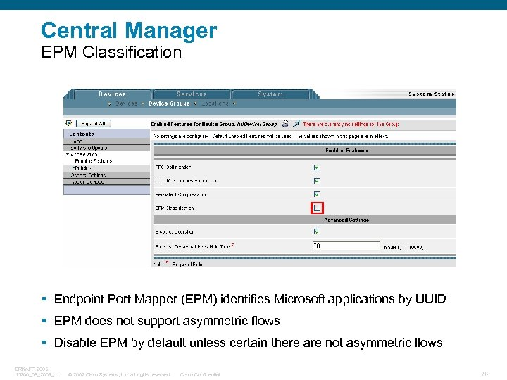 Central Manager EPM Classification § Endpoint Port Mapper (EPM) identifies Microsoft applications by UUID
