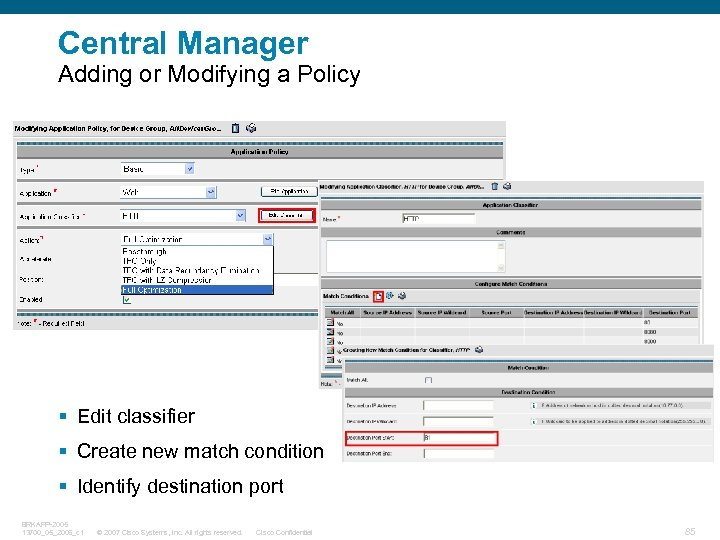 Central Manager Adding or Modifying a Policy § Edit classifier § Create new match