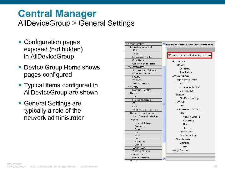 Central Manager All. Device. Group > General Settings § Configuration pages exposed (not hidden)