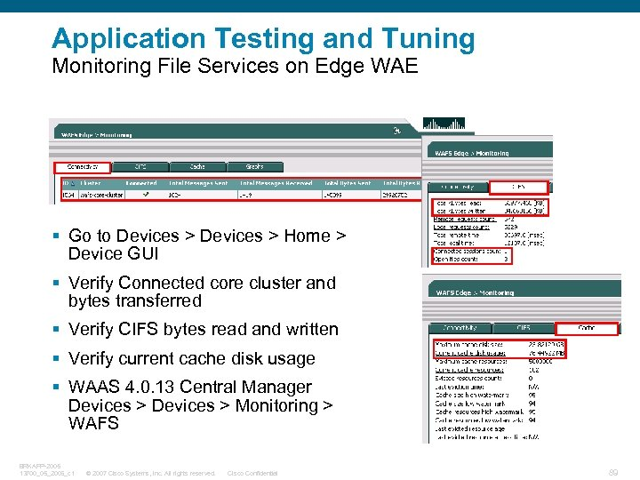 Application Testing and Tuning Monitoring File Services on Edge WAE § Go to Devices