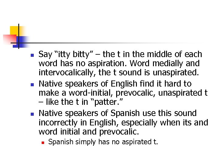 """n n n Say """"itty bitty"""" – the t in the middle of each"""