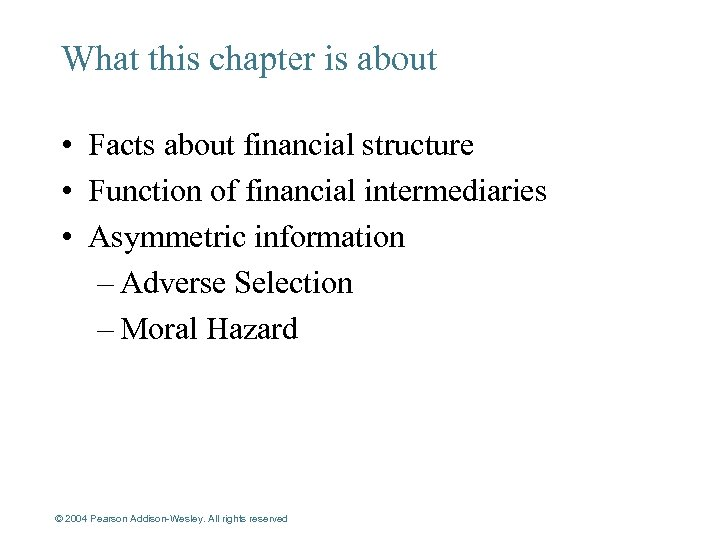 What this chapter is about • Facts about financial structure • Function of financial
