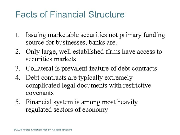 Facts of Financial Structure 1. 2. 3. 4. 5. Issuing marketable securities not primary