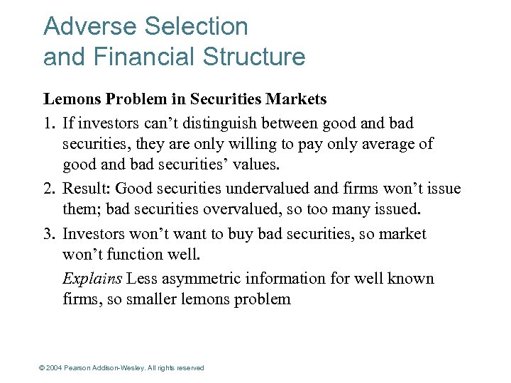 Adverse Selection and Financial Structure Lemons Problem in Securities Markets 1. If investors can't