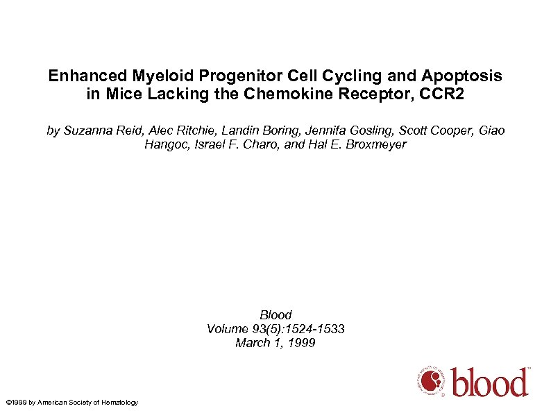 Enhanced Myeloid Progenitor Cell Cycling and Apoptosis in Mice Lacking the Chemokine Receptor, CCR