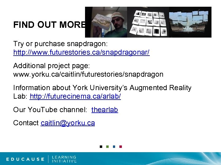 FIND OUT MORE Try or purchase snapdragon: http: //www. futurestories. ca/snapdragonar/ Additional project page: