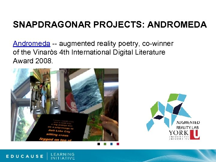 SNAPDRAGONAR PROJECTS: ANDROMEDA Andromeda -- augmented reality poetry, co-winner of the Vinaròs 4 th