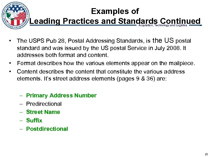 Examples of Leading Practices and Standards Continued Acquisition, Technology and Logistics • The USPS