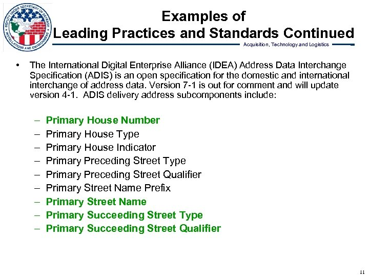 Examples of Leading Practices and Standards Continued Acquisition, Technology and Logistics • The International