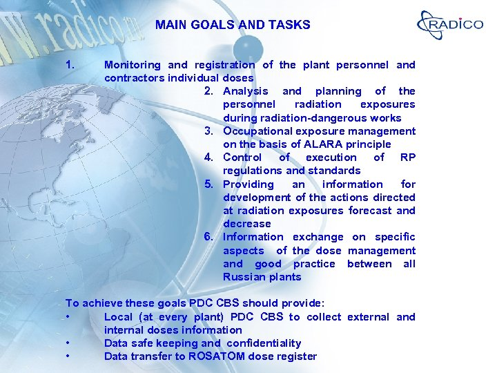 MAIN GOALS AND TASKS 1. Monitoring and registration of the plant personnel and contractors