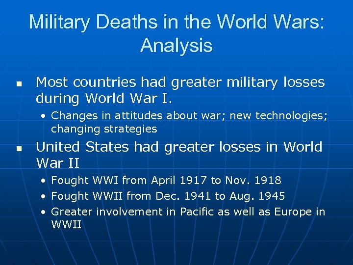 Military Deaths in the World Wars: Analysis n Most countries had greater military losses