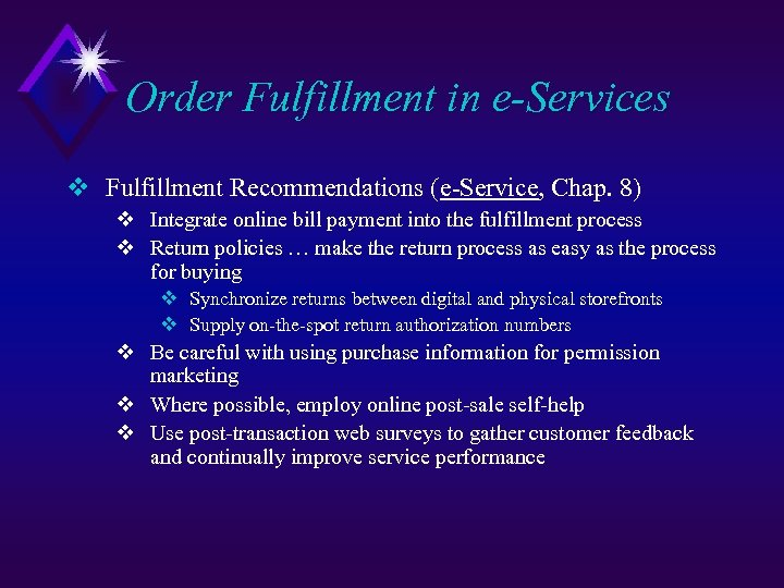 Order Fulfillment in e-Services v Fulfillment Recommendations (e-Service, Chap. 8) v Integrate online bill