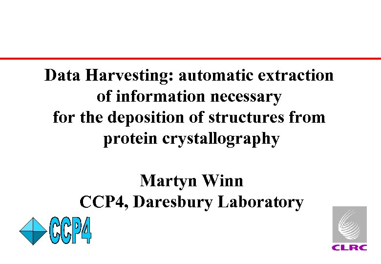 Data Harvesting: automatic extraction of information necessary for the deposition of structures from protein