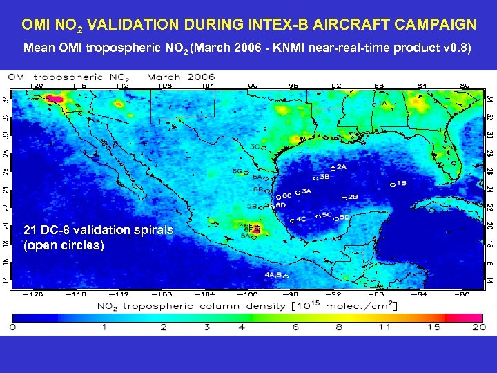 OMI NO 2 VALIDATION DURING INTEX-B AIRCRAFT CAMPAIGN Mean OMI tropospheric NO 2 (March