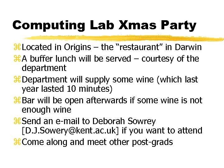 "Computing Lab Xmas Party z Located in Origins – the ""restaurant"" in Darwin z"