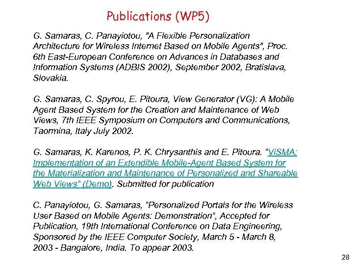 Publications (WP 5) G. Samaras, C. Panayiotou,