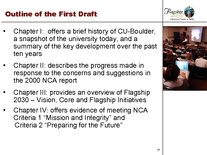 Outline of the First Draft • Chapter I: offers a brief history of CU-Boulder,