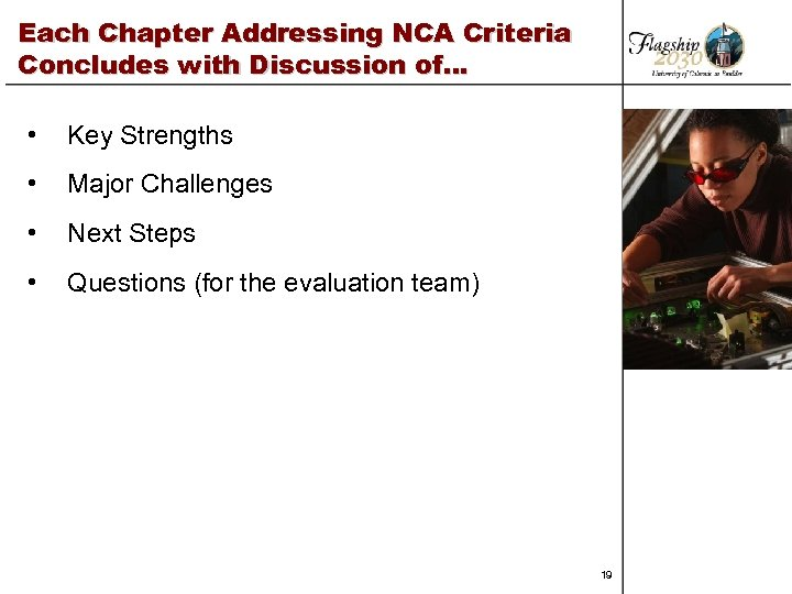 Each Chapter Addressing NCA Criteria Concludes with Discussion of… • Key Strengths • Major