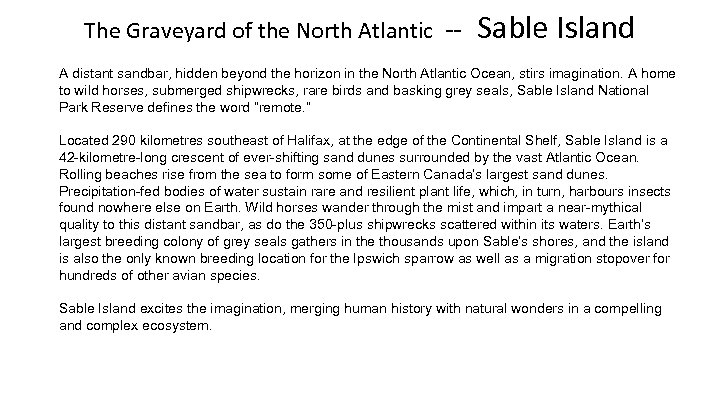 The Graveyard of the North Atlantic -- Sable Island A distant sandbar, hidden beyond