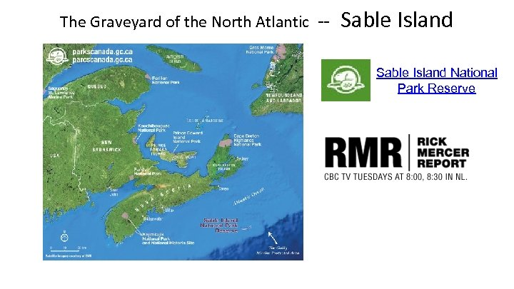 The Graveyard of the North Atlantic -- Sable Island National Park Reserve