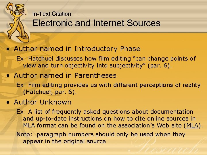 In-Text Citation Electronic and Internet Sources • Author named in Introductory Phase Ex: Hatchuel