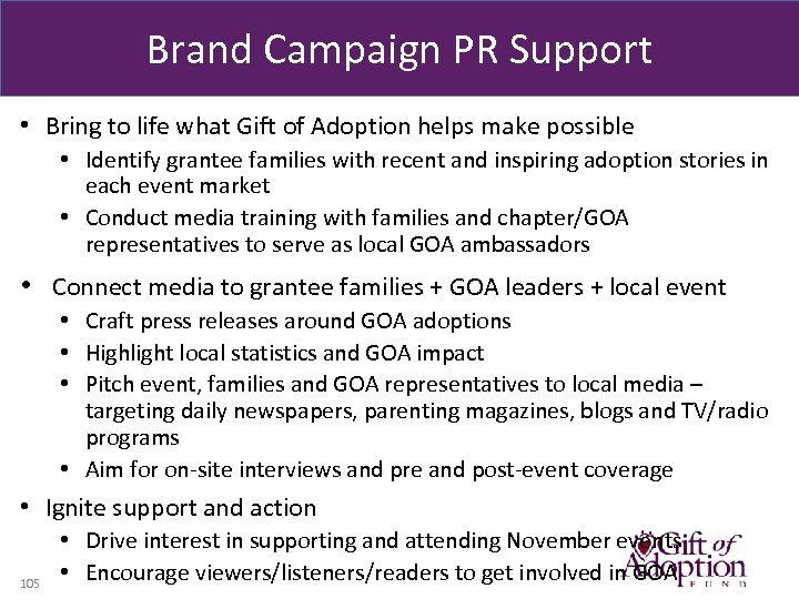 Brand Campaign PR Support • Bring to life what Gift of Adoption helps make