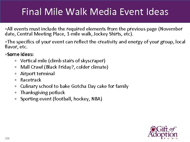 Final Mile Walk Media Event Ideas • All events must include the required elements