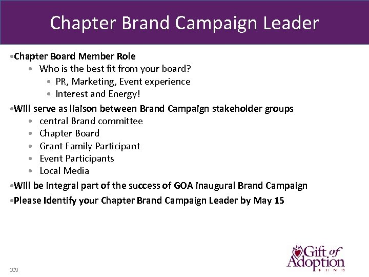 Chapter Brand Campaign Leader • Chapter Board Member Role • Who is the best