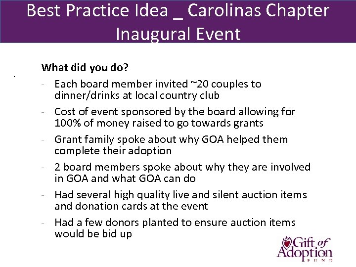 Best Practice Idea _ Carolinas Chapter Inaugural Event . What did you do? -