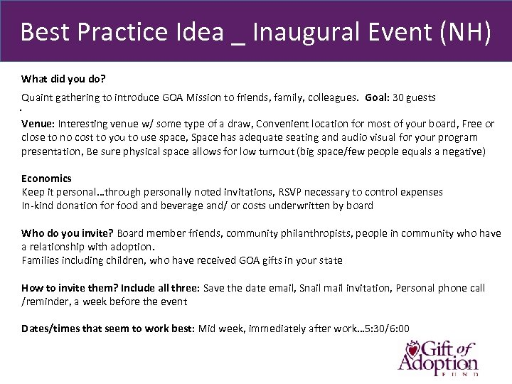 Best Practice Idea _ Inaugural Event (NH) What did you do? Quaint gathering to